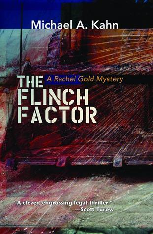 The Flinch Factor  (Rachel Gold Mysteries #8)  by  Michael A. Kahn