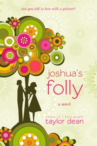 Joshuas Folly  by  Taylor Dean