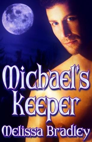 Michaels Keeper  by  Melissa Bradley