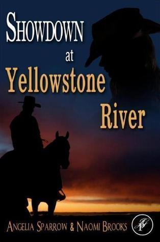 Showdown At Yellowstone River Angelia Sparrow