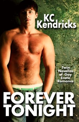 Forever Tonight K.C. Kendricks