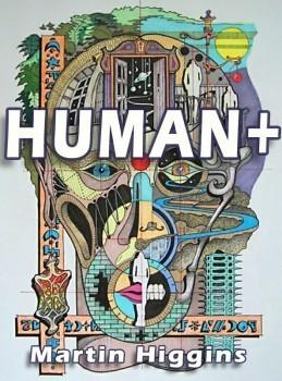 Human+  by  Martin  Higgins