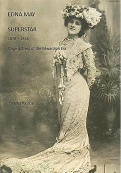Edna May - Superstar  by  Charles Pascoe