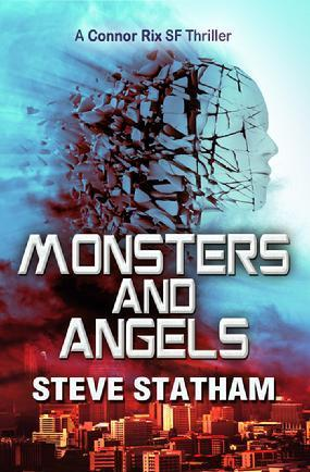 Monsters And Angels (Connor Rix, #3)  by  Steve Statham