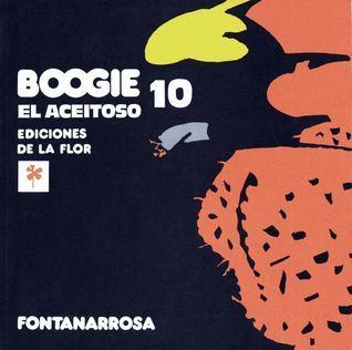 Boogie el aceitoso 10 (Boogie, #10) Roberto Fontanarrosa
