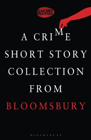 Short Sentence: 10 Stories of Dastardly Deeds  by  Parker Bilal