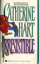 Irresistible  by  Catherine Hart