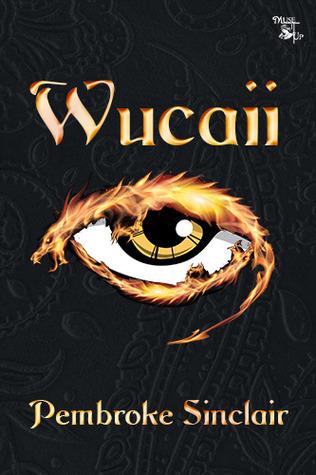 Wucaii  by  Pembroke Sinclair