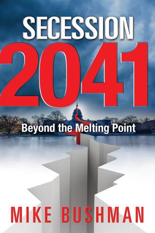 Secession 2041 Mike Bushman