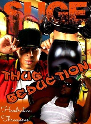 Thug Seduction SUGE