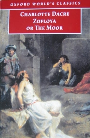 Zofloya: Or the Moor  by  Charlotte Dacre