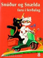 Snúður og Snælda fara í ferðalag  by  Pierre Probst