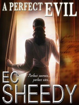 A Perfect Evil E.C. Sheedy