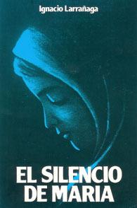 El Silencio de María  by  Ignacio Larrañaga