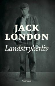 Landstrykerliv  by  Jack London