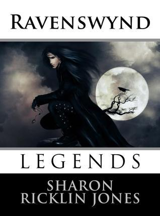 Ravenswynd Legends (Book one) Kindle edition  by  Sharon Ricklin Jones