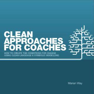Clean Approaches For Coaches  by  Marian Way