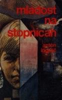 Mladost Na Stopnicah  by  Anton Ingolič