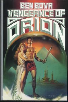 Vengeance of Orion Ben Bova