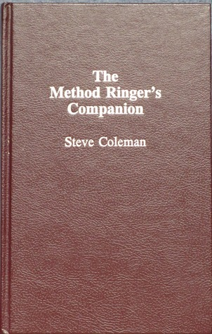 The Method Ringers Companion Steve Coleman