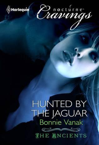 Hunted the Jaguar (The Ancients, #3) by Bonnie Vanak