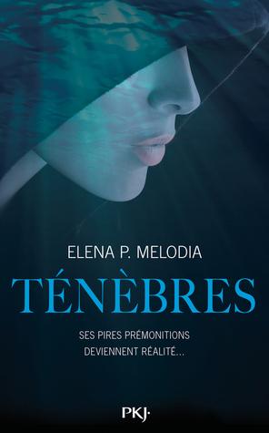 Ténèbres  by  Elena P. Melodia