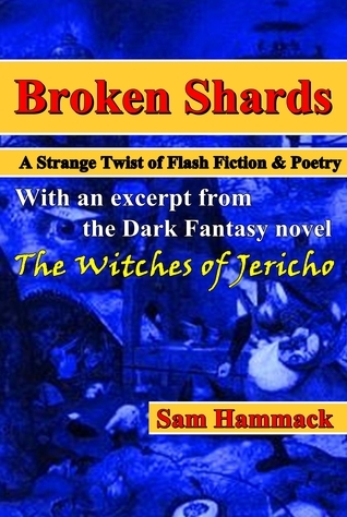 Broken Shards Sam Hammack
