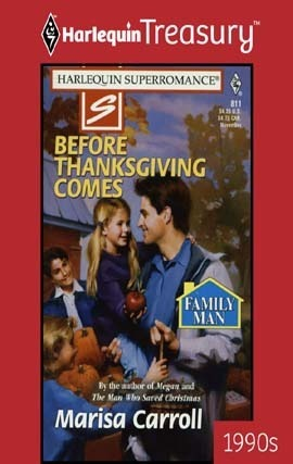 Before Thanksgiving Comes  by  Marisa Carroll