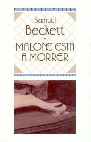 Malone Está a Morrer Samuel Beckett