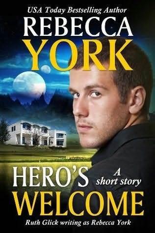 Heros Welcome  by  Rebecca York