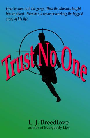 Trust No One (MacDavis, #1)  by  L.J. Breedlove
