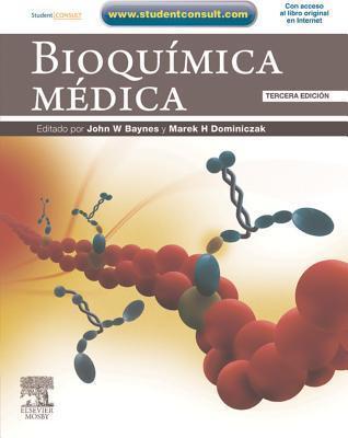 Bioquimica Medica + Studentconsult John Baynes