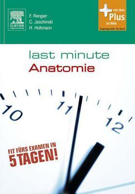 Last Minute Anatomie  by  Fabian Rengier