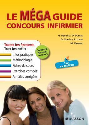 Le Mega Guide Concours Infirmier  by  Ghyslaine Benoist