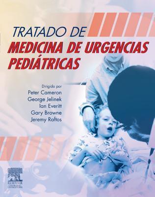 Tratado Sobre Medicina de Urgencias Pediatricas: - Peter   Cameron