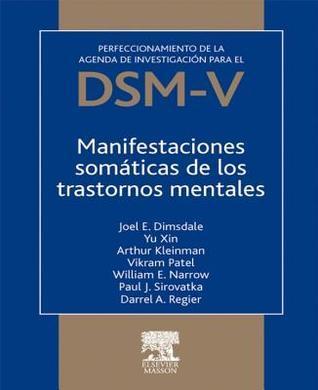 Manifestaciones somáticas de los trastornos mentales  by  Joel E. Dimsdale