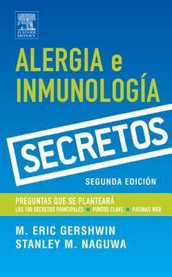 Serie Secretos: Alergia E Inmunologia: - Eric M Gershwin
