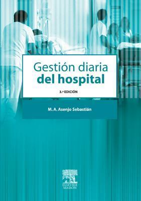 Gestion Diaria del Hospital: -  by  Miguel Angel Asenjo