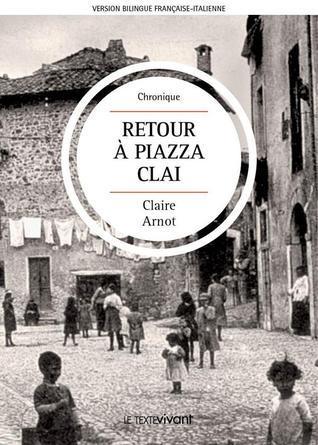 Retour à Piazza Clai | Ritorno a Piazza Clai  by  Claire Arnot