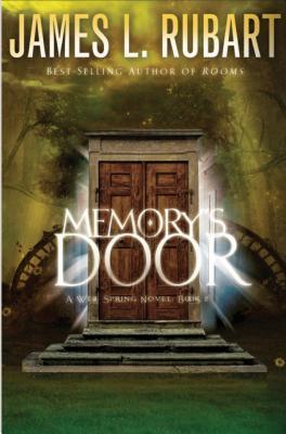 Memorys Door  by  James L. Rubart