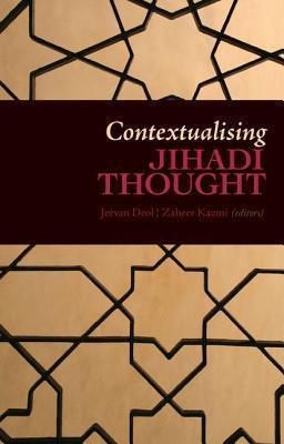 Contextualising Jihadi Thought Jeevan Deol