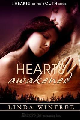 Hearts Awakened  by  Linda Winfree