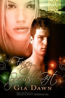 A Fairy Special Gift  by  Gia Dawn