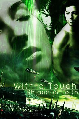 With a Touch Rhiannon Leith