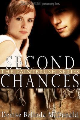 Second Chances  by  Denise Belinda McDonald