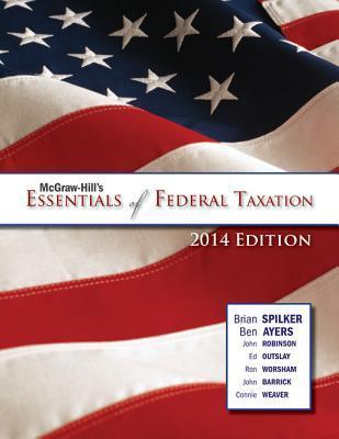 Loose Leaf McGraw-Hills Essentials of Federal Taxation with Connect Plus Brian Spilker