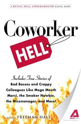 Coworker Hell  by  Freeman Hall
