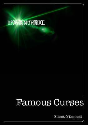 Famous Curses  by  Elliott ODonnell