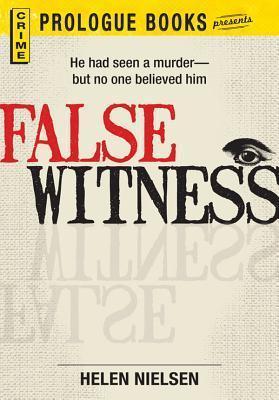 False Witness  by  Helen Kane