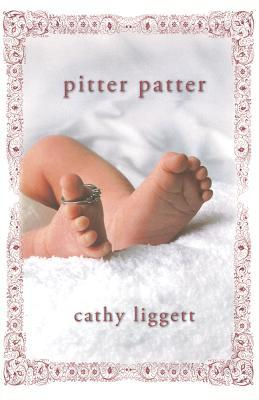 Pitter Patter  by  Cathy Liggett